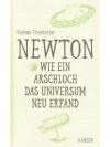 NEWTON - WIE EIN ARSCHLOCH DAS UNIVERSUM NEU ERF..