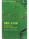 Irland - Mythologie in der Landschaft