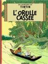 Les Aventures de Tintin  L'oreille cassee