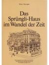 Das Sprüngli-Haus im Wandel der Zeit
