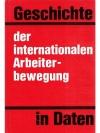 Geschichte der internationalen Arbeiterbewegung ..