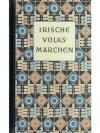 Irische Volks-Märchen