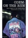 ODEM: On the run