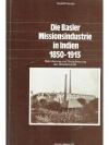 Die Basler Missionsindustrie in Indien 1850 - 1913
