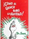Cómo el Grinch robó la navidad!