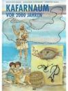 Kafarnaum vor 2000 Jahren