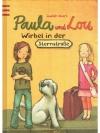 Paula und Lou - Wirbel in der Sternstrasse