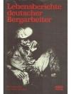 Lebensberichte deutscher Bergarbeiter