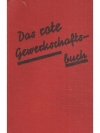Das rote Gewerkschaftsbuch