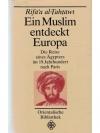 Ein Muslim entdeckt Europa