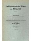 Die Militärausgaben der Schweiz von 1914 bis 1921