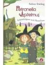 Petronella Apfelmus - Schnattergans und Hexenhaus