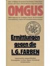 O.M.G.U.S. Ermittlungen gegen die I.G. Farbenind..