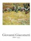 Giovanni Giacometti 1868-1933