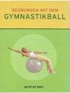 50 Übungen mit dem Gymnastikball