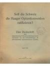 Soll die Schweiz die Haager Opiumkonvention rati..