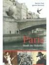 Paris, Stadt der Rebellen