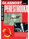 The posters of Glasnost and Perestroika