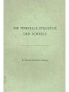 Die föderale Struktur der Schweiz