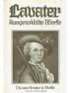 Johann Caspar Lavaters ausgewählte Werke. 4 Bände