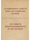 La Démocratie directe dans les communes suisses ..
