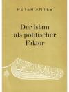 Der Islam als politischer Faktor