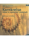 Kornkreise - Rätsel in mystischer Landschaft