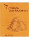 Die Pyramide des Zauberers