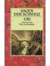 Sagen der Schweiz - Uri_1