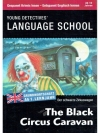 Young Detectives' Language School - The Black Ci..