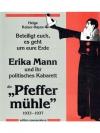 """Erika Mann und die """"Pfeffermühle"""""""