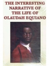 The Interesting Narrative of the Life of Olaudah..