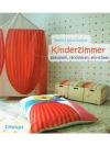 Kinderzimmer gestalten, renovieren, einrichten
