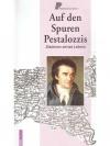 Auf den Spuren Pestalozzis