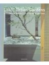 Small Urban Garden - Petits Jardins Urbains - Kl..