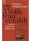 Die Wolfsfrau erzählt