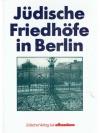 Jüdische Friedhöfe in Berlin