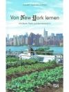 Von New York lernen