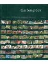 Gartenglück - Die Kunst des entspannten Gärtnerns