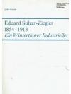 Eduard Sulzer-Ziegler 1854 - 1913
