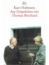 Aus Gesprächen mit Thomas Bernard