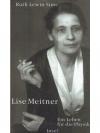 Lise Meitner: Ein Leben für die Physik