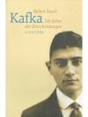 Kafka-Die Jahre der Entscheidungen