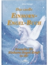 Das grosse Einhorn-Engel-Buch