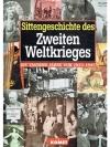Sittengeschichte des Zweiten Weltkrieges