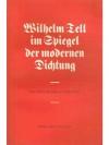 Wilhelm Tell im Spiegel der modernen Dichtung