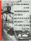 Industrie und Wirtschaft in den Kantonen Basel-S..