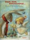 Engel, Hase, Bommelmütze ... Und 24 Adventsgesch..