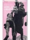 Liebe, Lüge, Libertinage