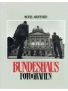 Bundeshaus Fotografien